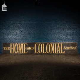 Large Scale 19th C 'The Home and Colonial Limited' Commercial Shop Sign